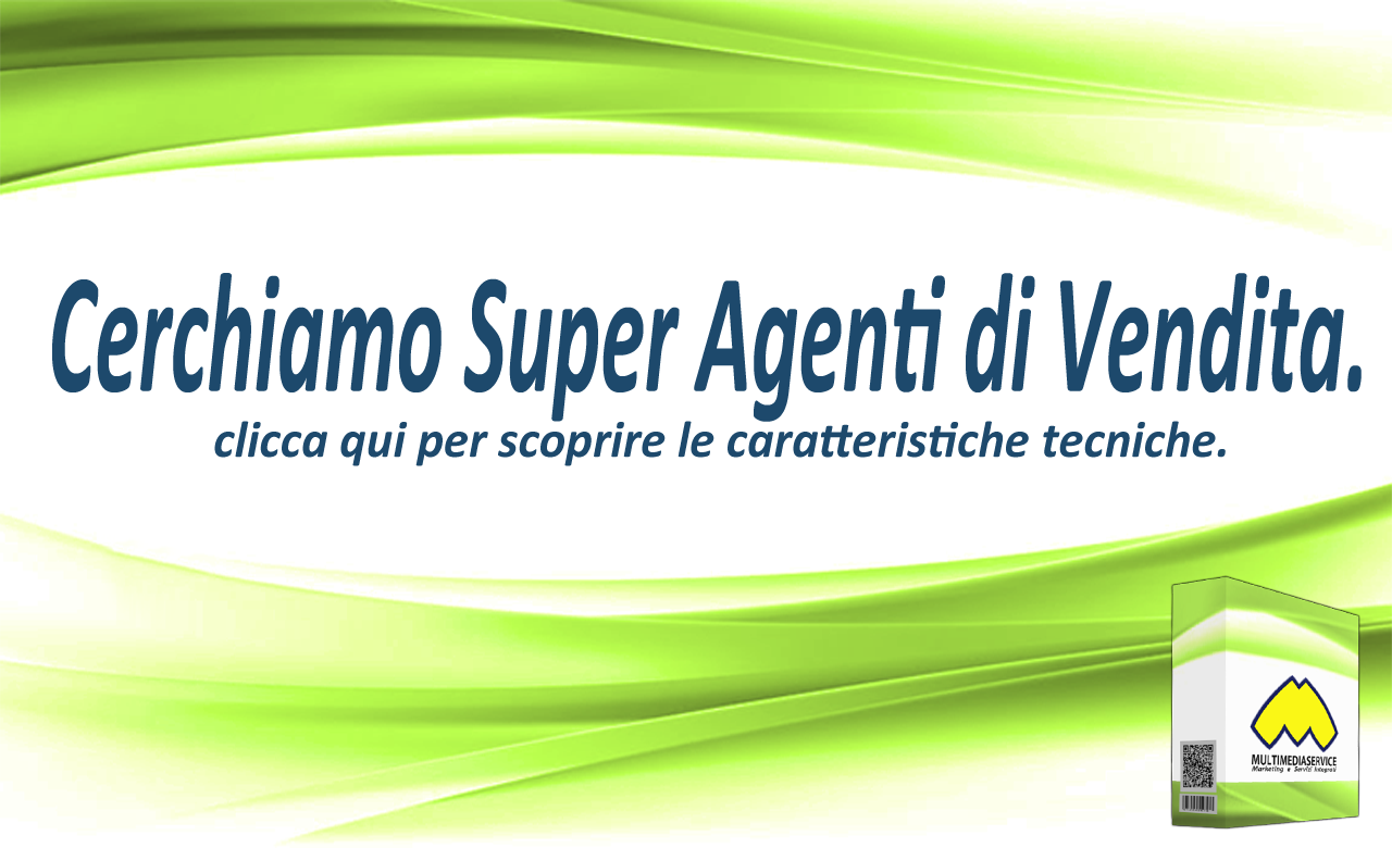 Cerchiamo Super Agenti